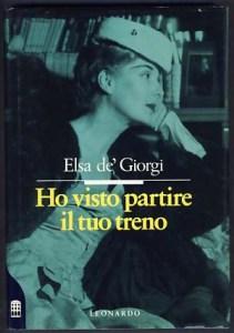 Ho visto partirte il tuo treno, Elsa de'Giorgi, Leonardo, 1992
